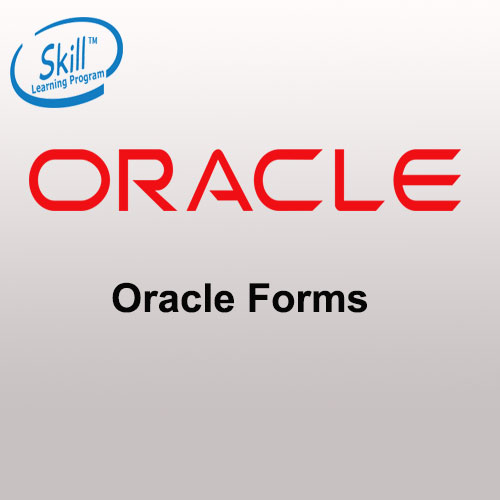 Oracle Forms 11g   Skill Learning Program   www